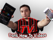 Dan's How to Videos