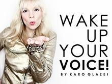Wake Up Your Voice