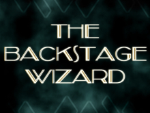 The Backstage Wizard