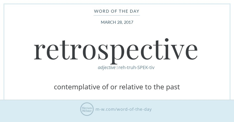 Word of the Day: Retrospective
