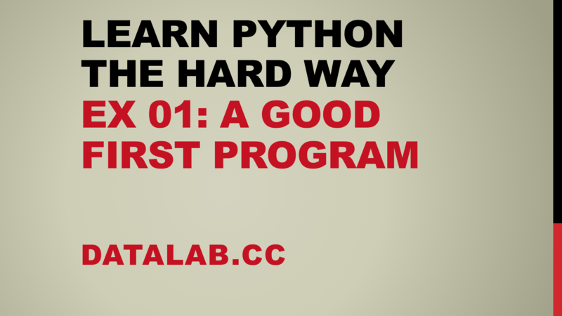 Learn Python the Hard Way Exercise 1