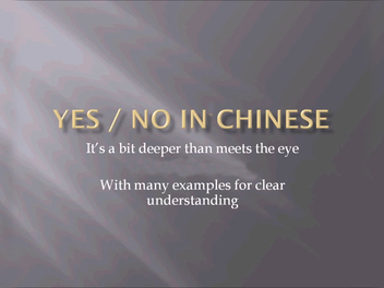 "New Curious lesson - ""Yes"" or ""No"" in Mandarin Chinese"