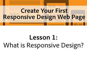 New Curious lesson - What Is Responsive Design?